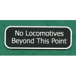 No locomotives beyond this point (Large)